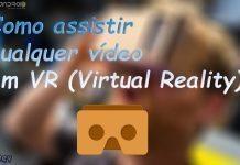 Como ver seus videos em VR