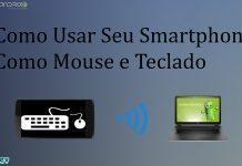 Como usar seu celular como mouse sem-fio
