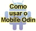 como usar o mobile odin