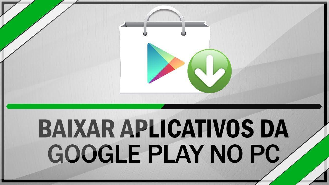 Como baixar aplicativos do Google Play (Android Market ...