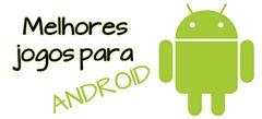 melhores-jogos-para-android